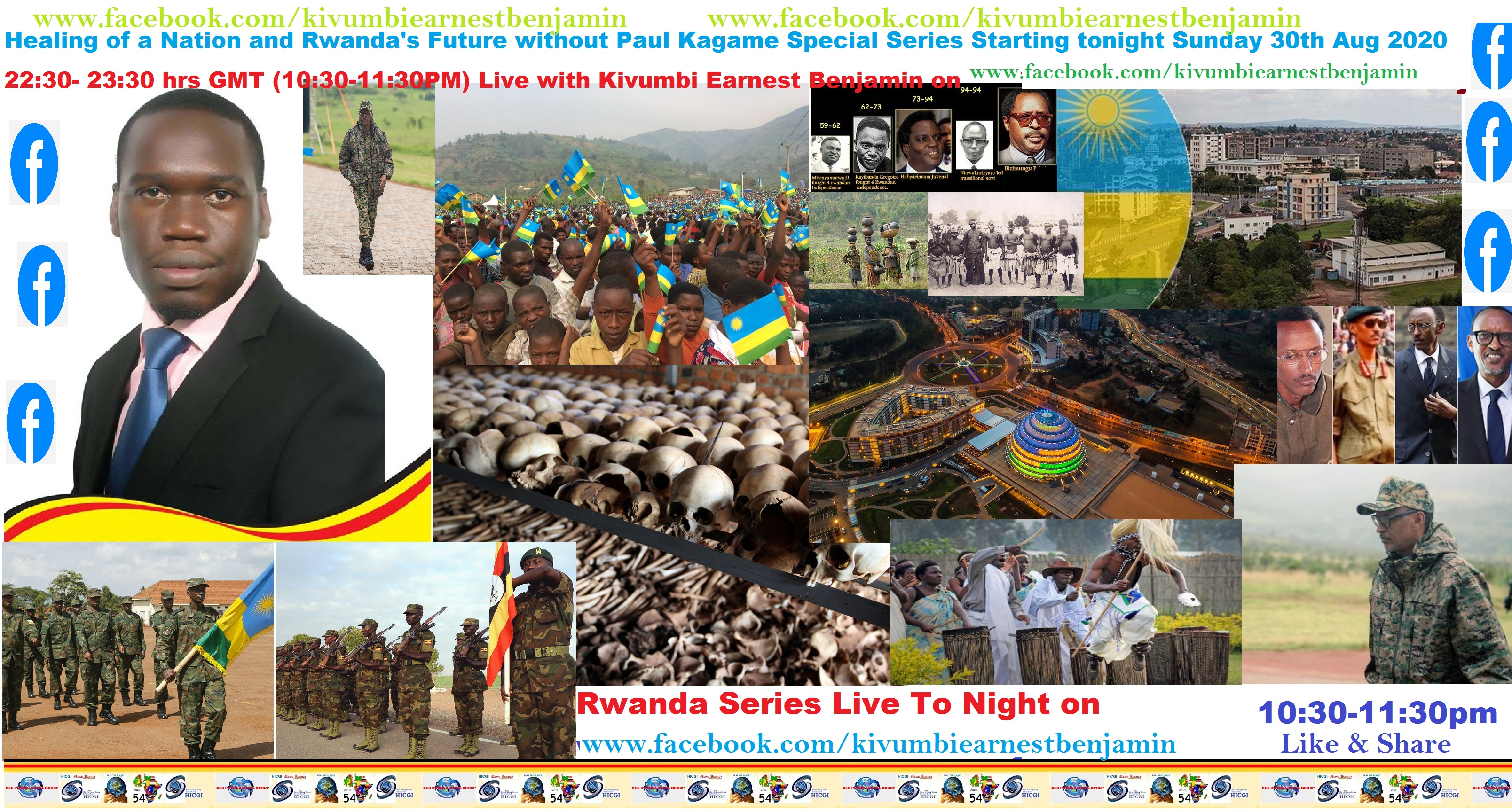 Facebook Live: Healing of a Nation & Rwanda's Future without Paul Kagame. Starting tonight Sun 30th Aug 2020 at 22:30-23:30hrs GMT (10:30-11:30PM) Live with Kivumbi